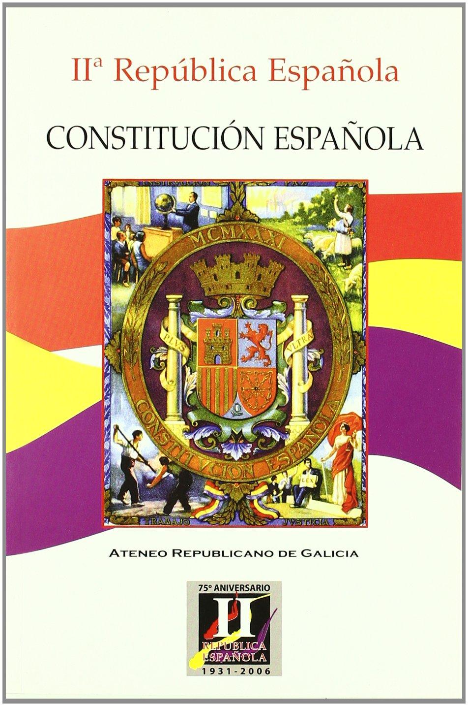 Constitucion Española. II Republica Española: Amazon.es: AA.VV: Libros