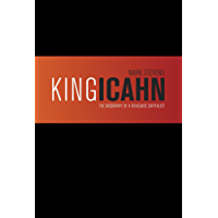 King Icahn: Biography of a Renegade Capitalist (English Edition)