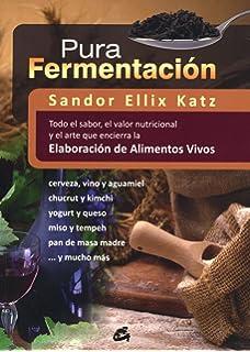 Pura Fermentación (Nutrición y Salud)