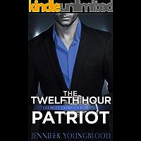 The Twelfth Hour Patriot: Georgia Patriots Romance (O'Brien Family Romance)