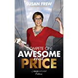 Compete on Awesome Not on Price