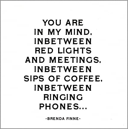 Amazoncom Quotable Finne You Are In My Mind Cards Quotes
