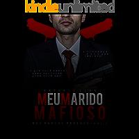 Meu Marido Mafioso.