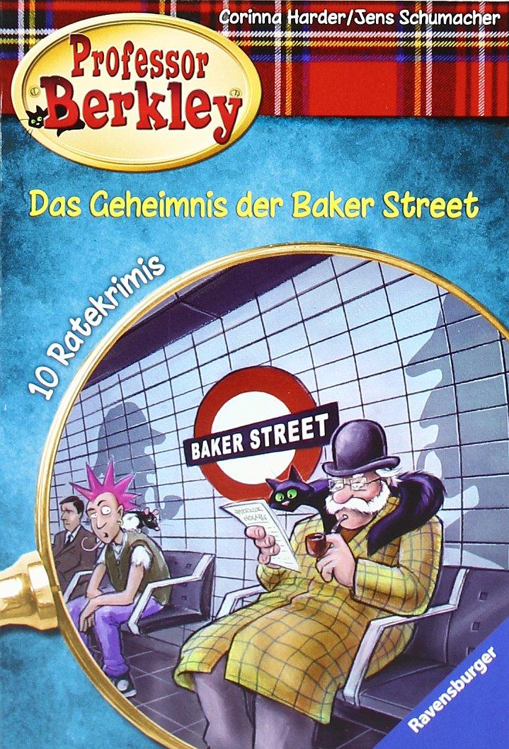 Das Geheimnis der Baker Street (Professor Berkley, Band 6)