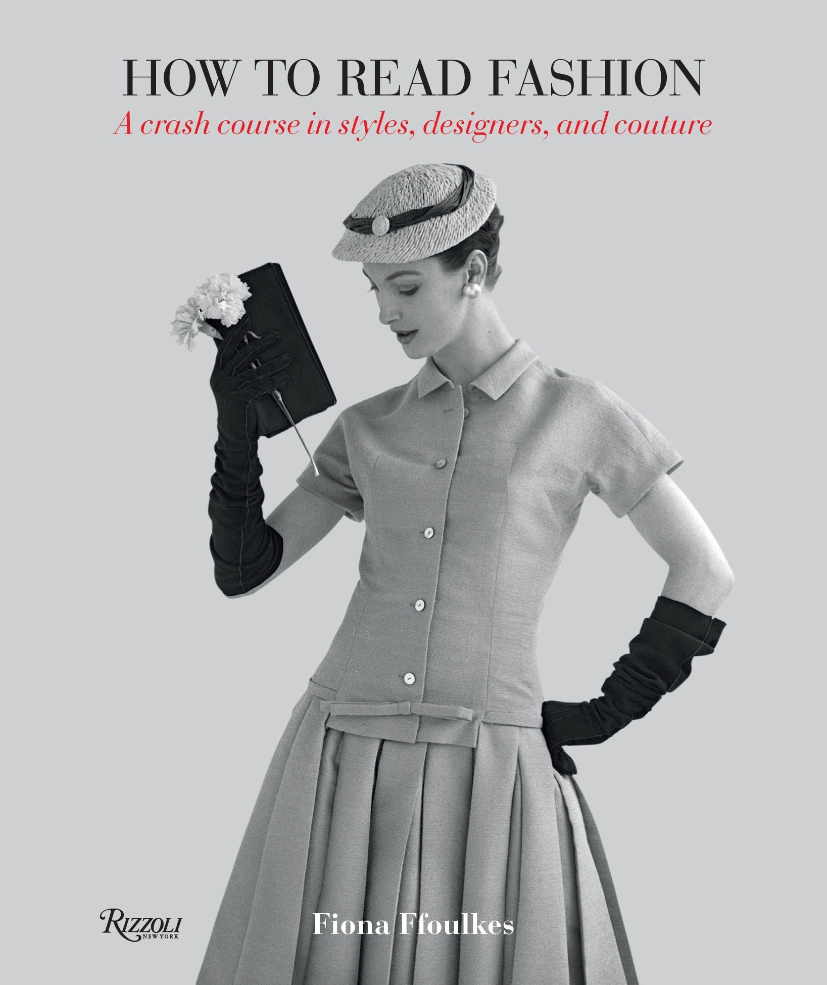 Download How to Read Fashion: A Crash Course in Styles, Designers, and Couture pdf