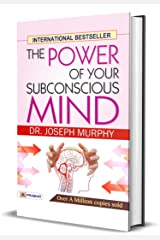 The Power of Your Subconscious Mind: Joseph Murphy's♥The Power of Your Subconscious Mind♥ one of the most popular bestselling inspirational guides of all time Kindle Edition