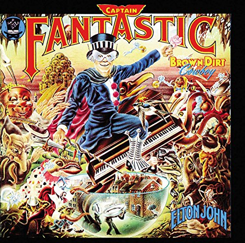 Captain Fantastic And The Brown Dirt Cowboy [LP] (Captain Fantastic And The Brown Dirt Cowboy)
