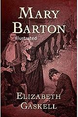 Mary Barton Illustrated Kindle Edition