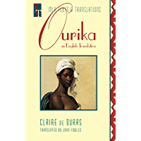Ourika: An English Translation (Texts and Translations Book 3)