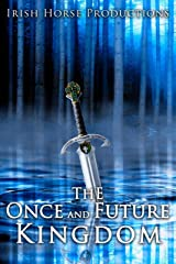The Once and Future Kingdom Kindle Edition