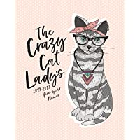 The Crazy Cat Lady's 2019 - 2023 Five Year Planner: The Cat Lover's Monthly Calendar Planner, 5 Year Calendar and Schedule Organizer (Agendas, ... Books and Monthly Calendar Planners)