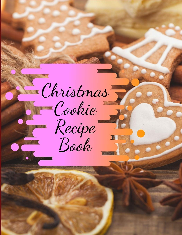 Amazon Com Christmas Cookie Recipe Book Awesome Christmas