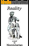 Reality: a Novel