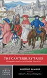 The Canterbury Tales - Seventeen Tales and the General Prologue 3rd Edition (Norton Critical Editions)