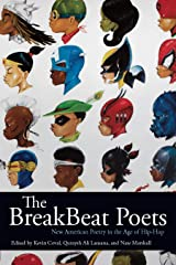 The BreakBeat Poets: New American Poetry in the Age of Hip-Hop Kindle Edition