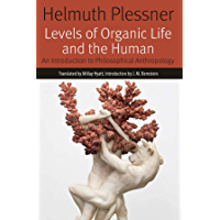 Levels of Organic Life and the Human: An Introduction to Philosophical Anthropology (Forms of Living) (English Edition)