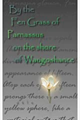 By the Fen Grass of Parnassus on the shore of Waugoshance (The Cut) Kindle Edition