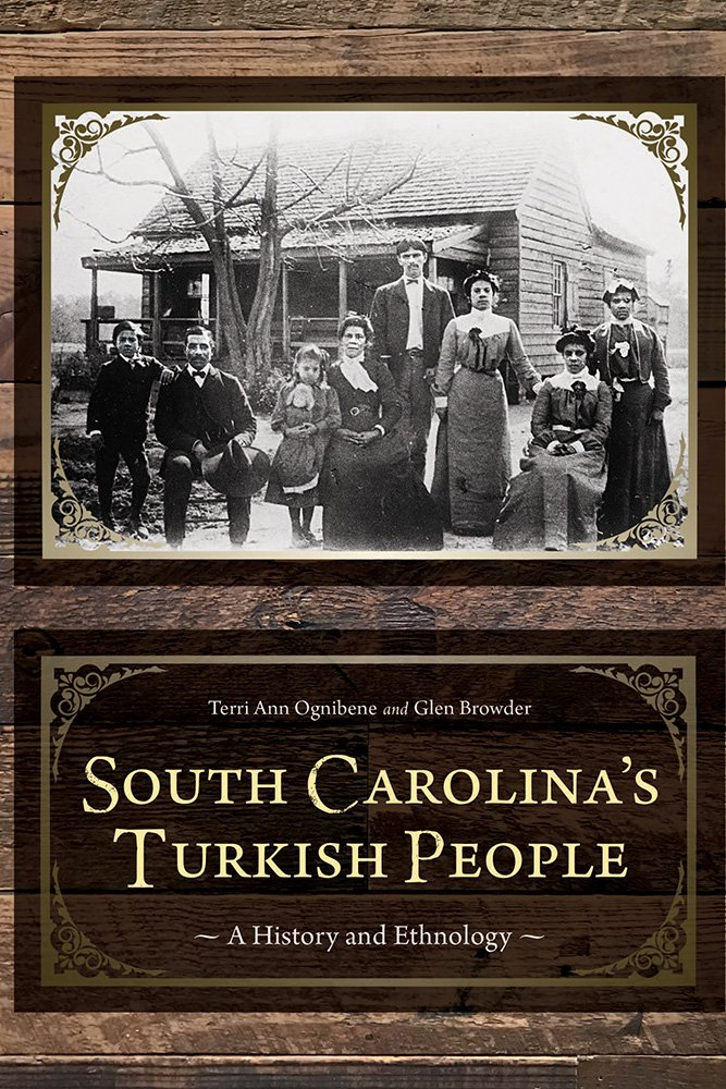 Read Online South Carolina's Turkish People: A History and Ethnology (Non Series) pdf