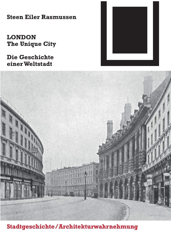 LONDON. The Unique City  Die Geschichte Einer Weltstadt  Bauwelt Fundamente Band 149