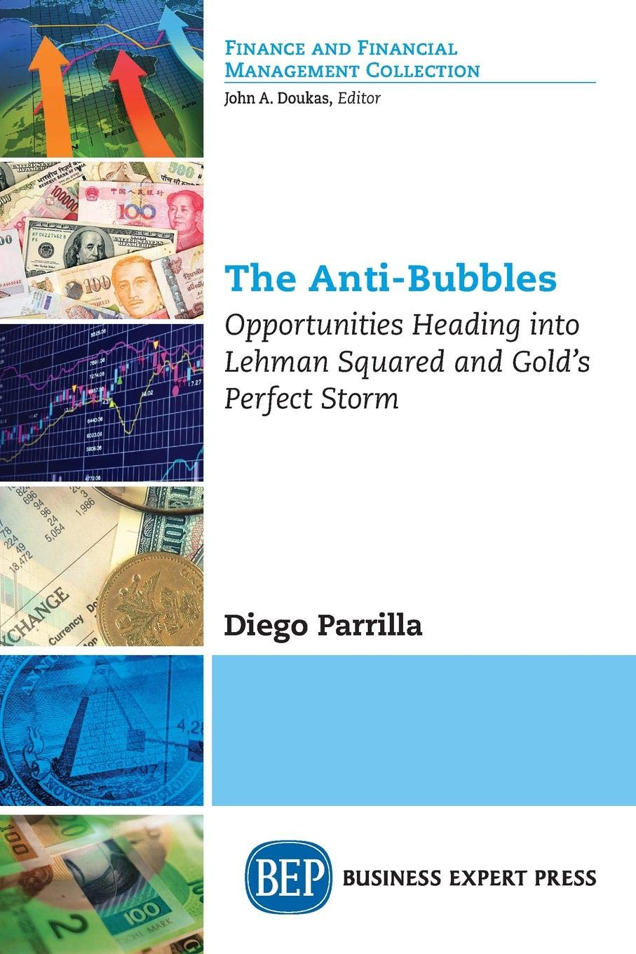 The Anti-Bubbles: Opportunities Heading into Lehman Squared ...