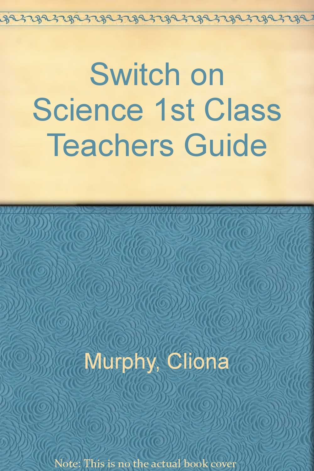 Switch on Science 1st Class Teachers Guide pdf epub