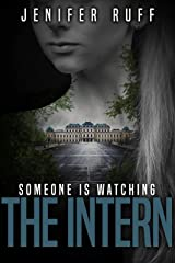 The Intern: A Dark Thriller (Brooke Walton Book 3) Kindle Edition