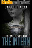 The Intern: A Dark Thriller (Brooke Walton Book 3)