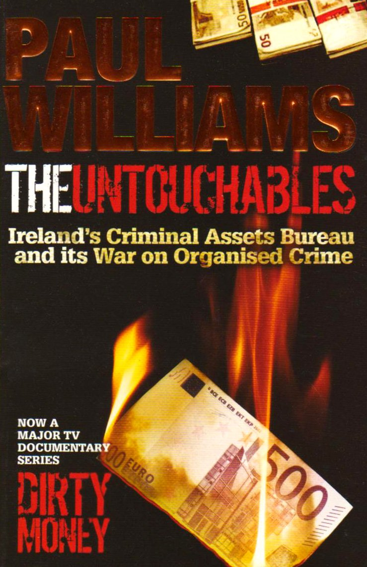 Download The Untouchables: Ireland's Criminal Assets Bureau and Its War on Organised Crime PDF