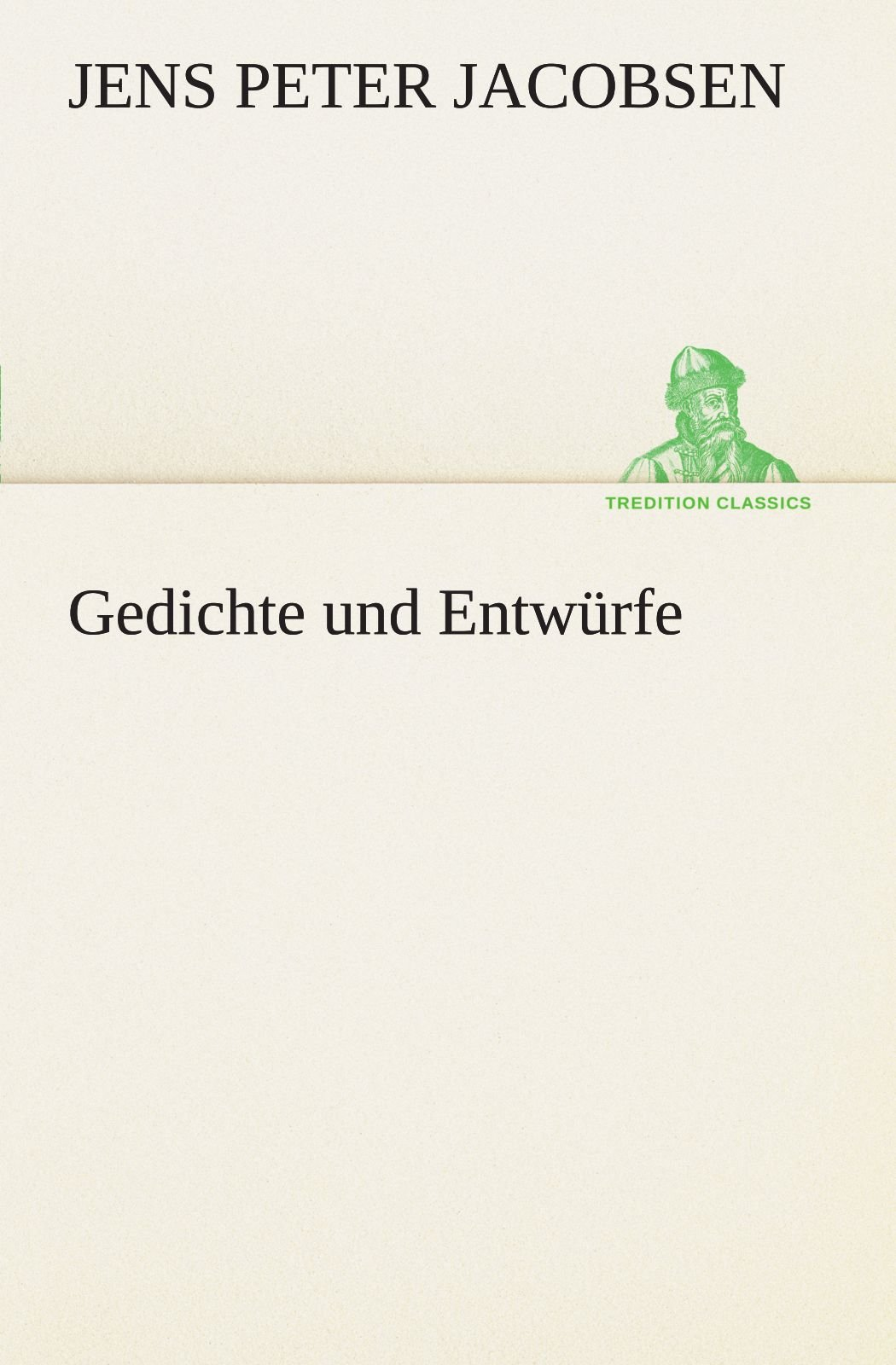 Gedichte und Entwürfe (TREDITION CLASSICS) (German Edition) ebook