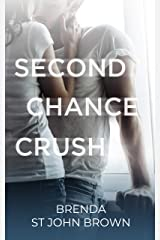 Second Chance Crush Kindle Edition