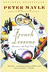 French Lessons: Adventures with Knife, Fork, and Corkscrew (Vintage Departures) Paperback
