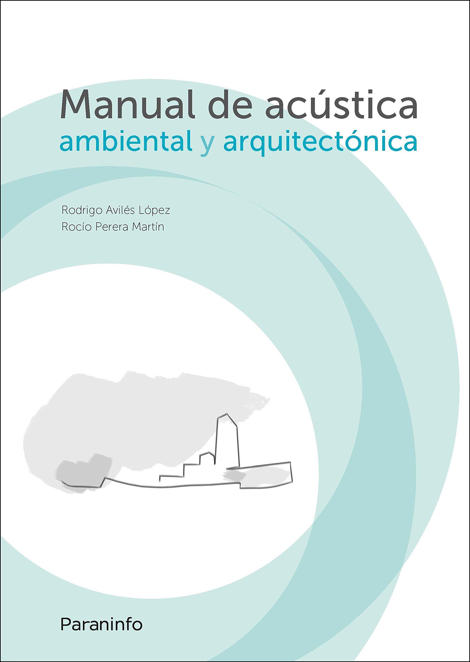Manual de acústica ambiental y arquitectónica
