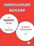 The Embouchure Builder: 0