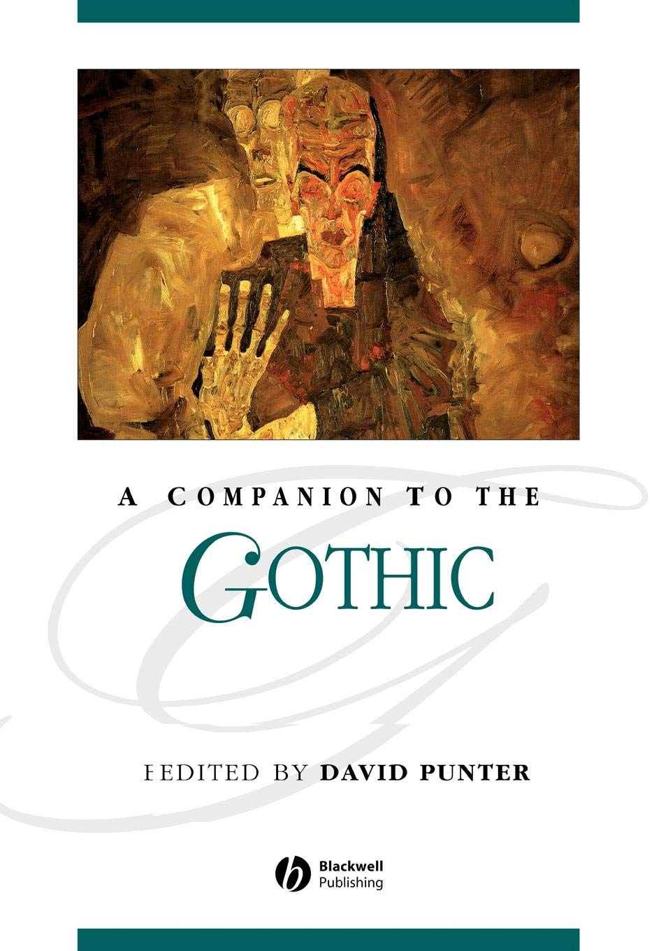 A Companion to the Gothic by Wiley-Blackwell