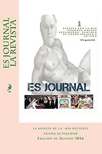 es journal la revista 1: la revista con la más reciente pasada actualidad (es