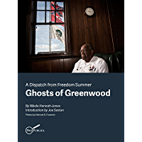 Ghosts of Greenwood: Dispatches from Freedom Summer (Kindle Single) (English Edition)
