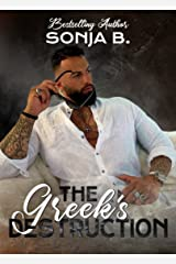 The Greek's Destruction Kindle Edition