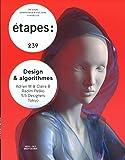 Etapes - numéro 239 Design & algorithmes
