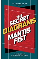 The Cultural Gutter Presents The Secret Diagrams of Mantis Fist Paperback