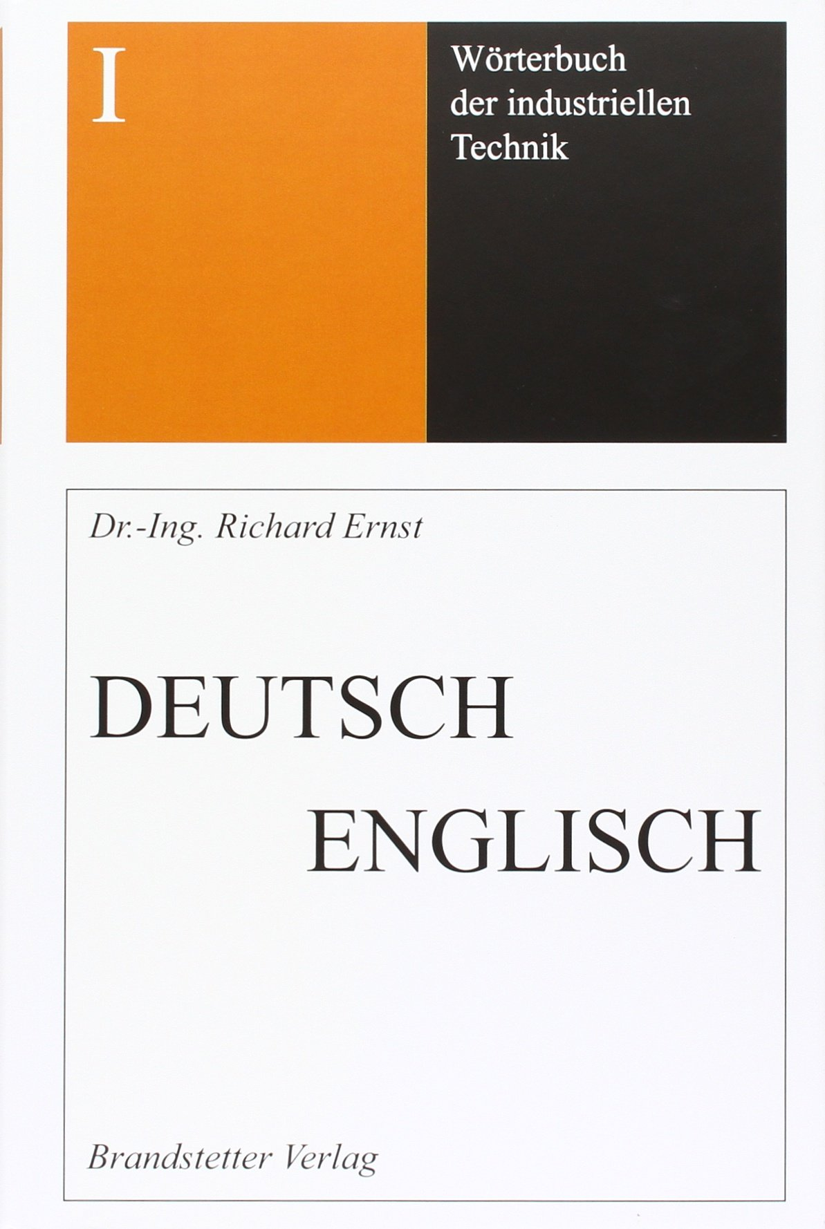 wrterbuch-der-industriellen-technik-band-1-deutsch-englisch-dictionary-of-engineering-and-technology-vol-1-german-english