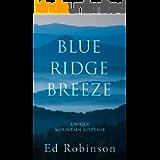 Blue Ridge Breeze: A Mountain Breeze Novel (Meade Breeze Adventure Series Book 13)