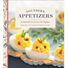 Southern Appetizers: 60 Delectables for Gracious Get-Togethers