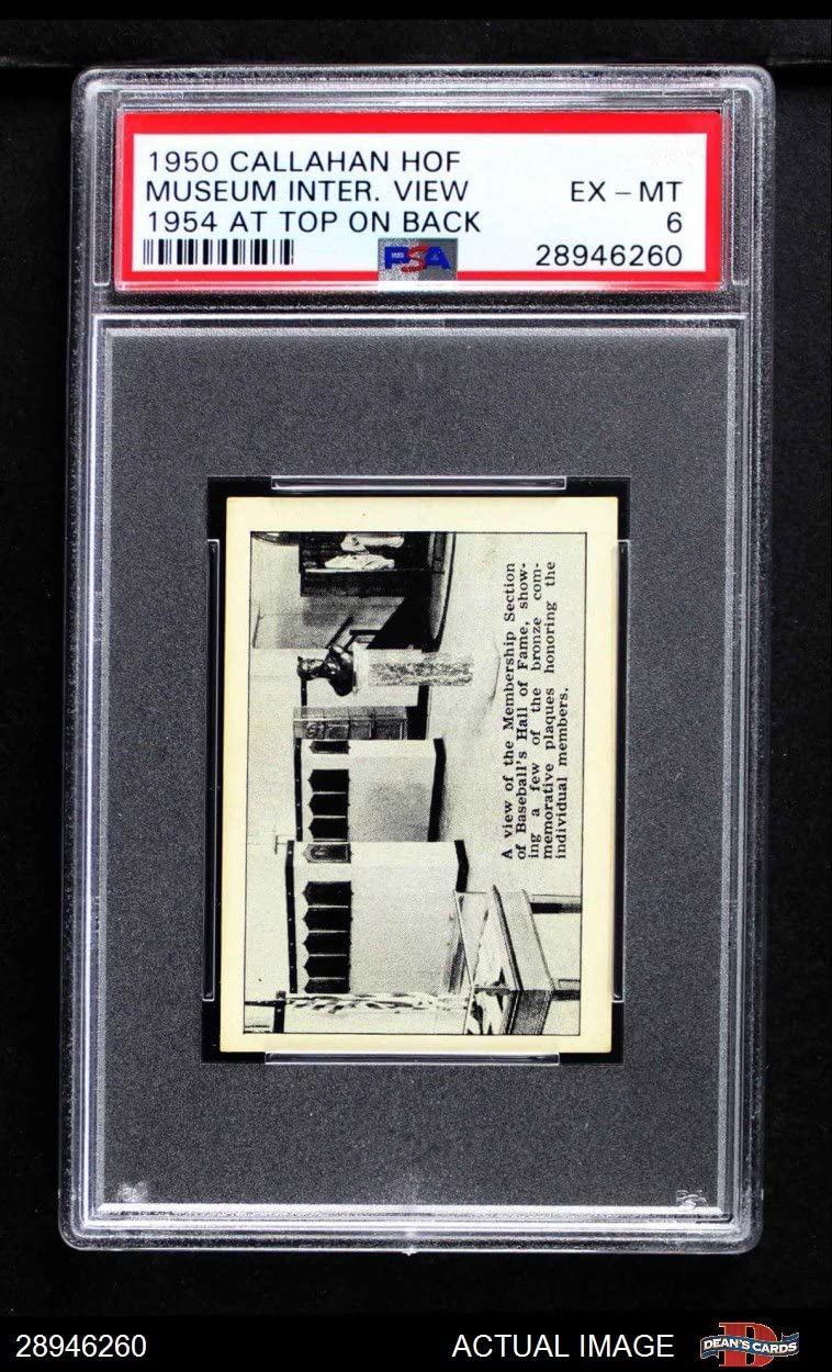 1950 Callahan Hall von Fame Museum Interior View (Baseball Card) (Issued bei 1954 - Dated 1954 auf obere von Back) Psa 6 - Ex/Mt