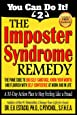 The Imposter Syndrome Remedy A 30-day Action Plan to stop feeling like a fraud: The PAME Code to end self-sabotage, know your worth, and flourish with ... work and in life (You Can Do It!) (Volume 2)
