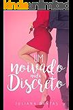 Um noivado nada discreto (Julie & Simon Livro 2)