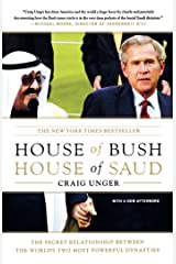House of Bush, House of Saud: The Secret Relationship Between the World's Two Most Powerful Dynasties Kindle Edition