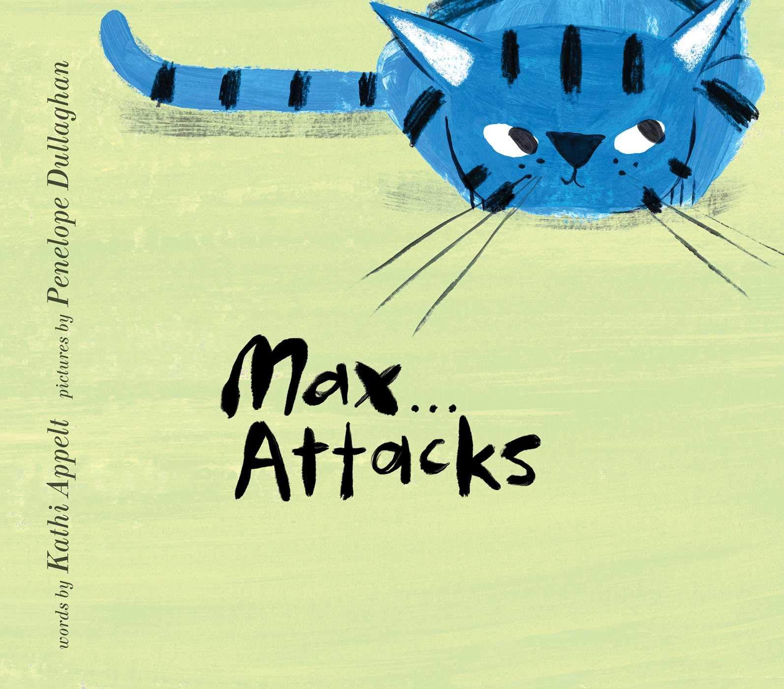 Amazon.com: Max Attacks (9781481451468): Appelt, Kathi, Dullaghan ...