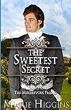 The Sweetest Secret (Sons of Worthington)