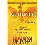 Rebirth: Havok Season One (Havok Flash Fiction Book 1)