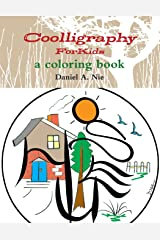 Coolligraphy For Kids: a coloring book Paperback